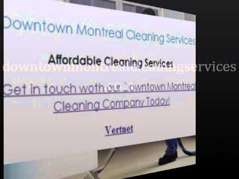 Downtown Montreal Cleaning Services   Vertnet Laval