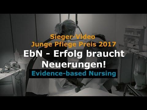 """""""EbN - Erfolg braucht Neuerungen!"""": Sieger-Video Junge Pflege Preis 2017 (Evidence-based Nursing)"""