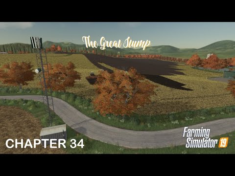FS19 Timelapse The Great Stump 34 - 5g Coverage |
