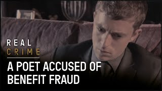 A Poet Accused of Benefit Fraud | the Briefs S1 EP1 | Real Crime
