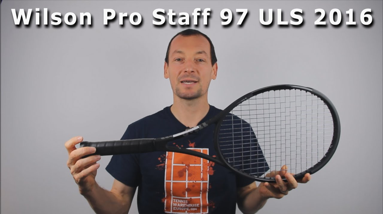 2b1787e39 Wilson Pro Staff 97 ULS 2016 - Test par Team-Tennis.fr - YouTube