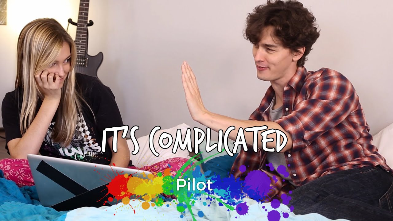 It's Complicated - Episode 1