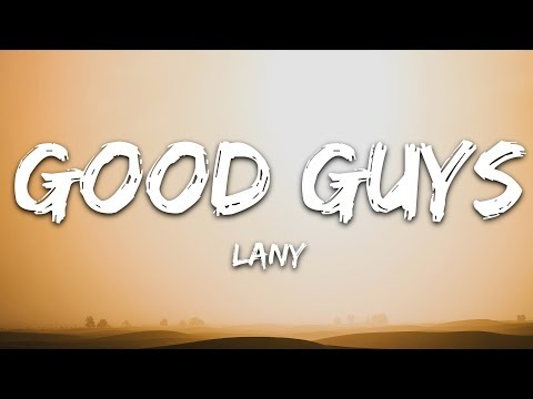 Lany - Good Guys