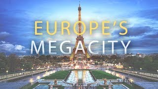 PARIS: Europe's MEGACITY