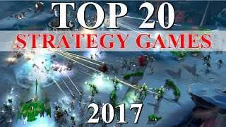 Top 20 Best STRATEGY Games of 2017