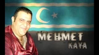 Mehmet Kaya ( Türkmeneli )