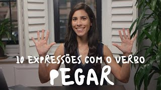 Baixar 10 Brazilian Expressions with the verb PEGAR | Speaking Brazilian