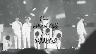 Dear WANNAONE From WANNABLE