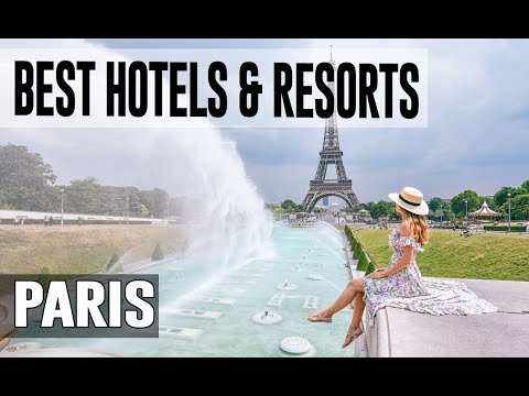 Best Hotels And Resorts In Paris, France