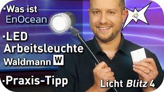 Was ist EnOcean - Waldmann LED Arbeitsleuchte - Praxis Tipp - Lichtblitz 4
