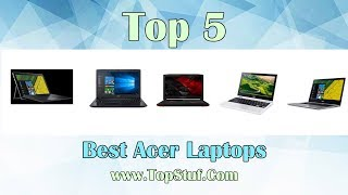 top 5 best acer laptops – meet your programming and gaming demands