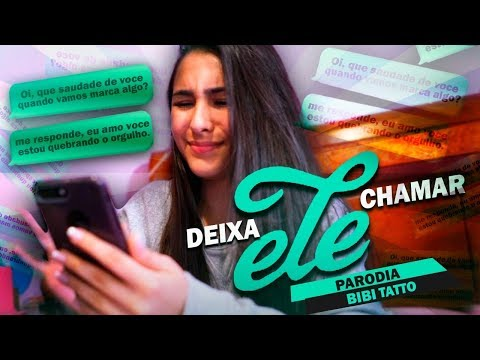 DEIXA ELE CHAMAR   PARÓDIA Deixa Ela Beijar - MC Kevinho ft. Matheus e Kauan   BIBI  