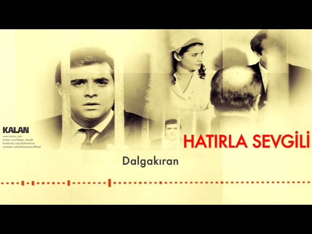 Kemal Sahir Gürel - Dalgakıran [ Hatırla Sevgili © 2007 Kalan Müzik ]