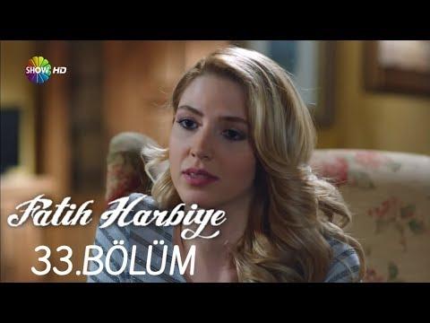 Fatih Harbiye 33.Bölüm