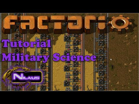 Factorio Tutorial - 9  Military Science