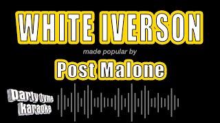 Post Malone - White Iverson (Karaoke Version)