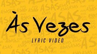 Sinco - Às Vezes (Lyric Video)