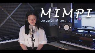 Download Video Mimpi - Anggun (cover by Adiba) MP3 3GP MP4
