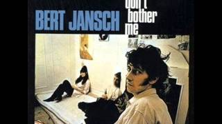 Bert Jansch - Harvest your thoughts of love