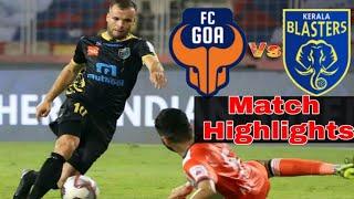Kerala Blasters Fc Vs FC Goa Match Highlights   KB Fc Vs Fc Goa   Match Highlights   All Update  