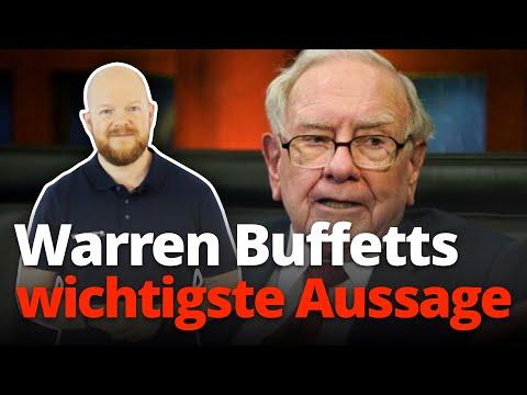 Warren Buffett: Die wichtigste Aussage und wie Du sie nutzen kannst!