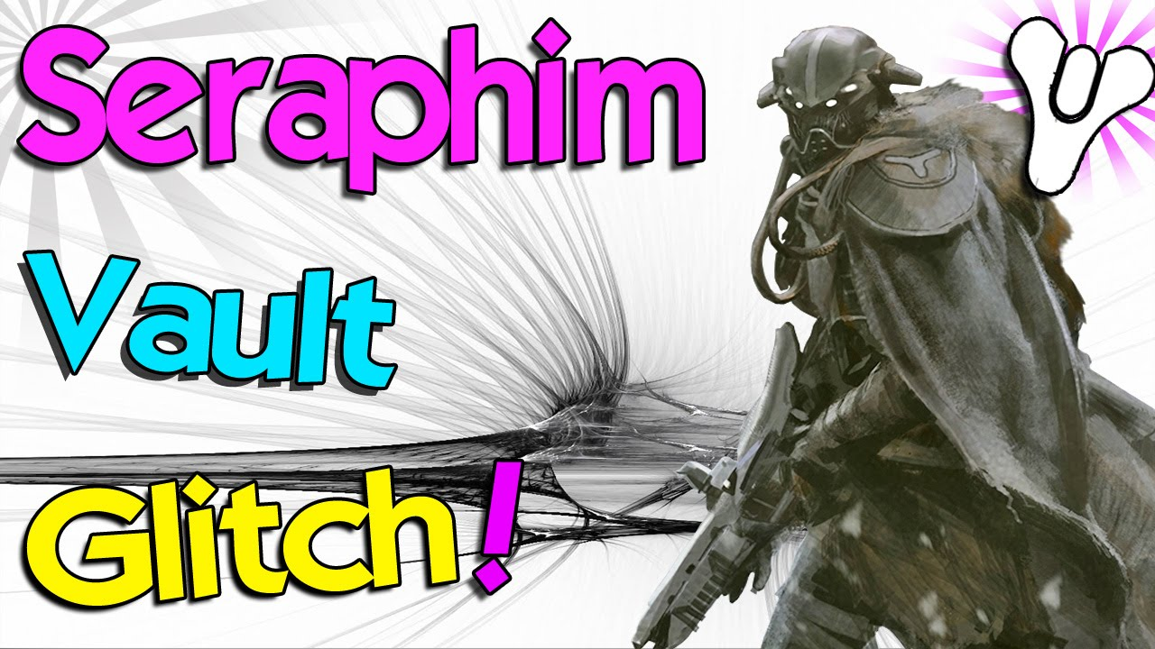 "Destiny: How to Glitch Inside DLC Area! | ""Seraphim Vault ..."