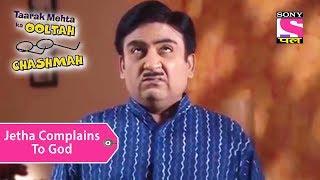 Your Favorite Character | Jethalal Complains To God | Taarak Mehta Ka Ooltah Chashmah