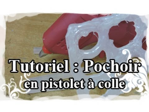 Diy tuto tutoriel n 14 faire un pochoir avec un pistolet colle youtube - Diy pistolet a colle ...