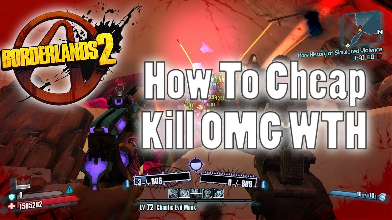 Borderlands 2 | How To Cheap Kill OMG WTH With Invulnerable