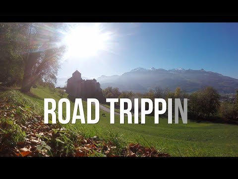 Road Trippin' Through Switzerland, Liechtenstein, Austria & Germany