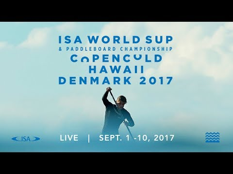 2017 ISA World SUP Paddleboard Championship LIVE -  Day 2 - 9.2.17 - ENGLISH