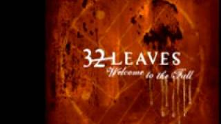 Watch 32 Leaves Watching You Disappear video