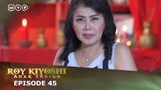 Video Roy Kiyoshi Anak Indigo Episode 45 download MP3, 3GP, MP4, WEBM, AVI, FLV September 2018