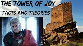 Tower of Joy: Facts & Theories Behind the Event (Part I)