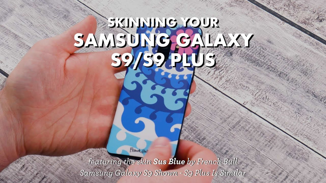 8c85f887e8c Samsung Galaxy S9 Skin Installation - YouTube