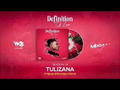 Mbosso Ft Njenje (Kilimanjaro Band) – Tulizana