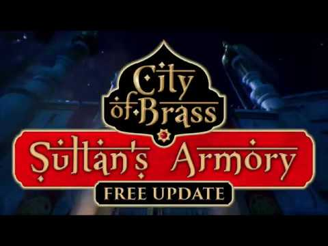 City of Brass Update 1.1: The Sultan's Armory