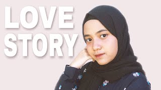 Love Story - Taylor Swift (Cover) By Hanin Dhiya