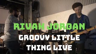 @RivahJordan - Groovy Little Thing - Live @BusterMantis