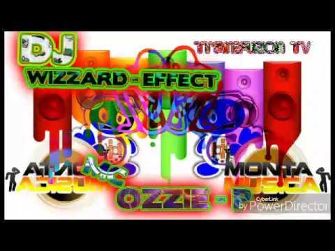 Dj wizzard effect mc ozzie p