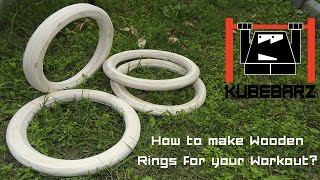 How to make Wooden Rings for Street Workout, Crossfit, Exercise, Calisthenics, Gym - Wood