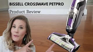 Bissell Crosswave PetPro Tutorial and Review