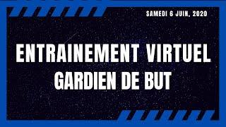 ENTRAINEMENT VIRTUEL (GARDIEN DE BUT) LASALLE SOCCER RAPIDES
