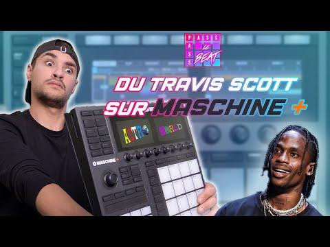 Faire du Travis Scott avec la Maschine+ ? (oui c'est possible)