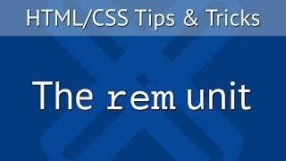 The rem unit - HTML/CSS Tips & Tricks [EN]