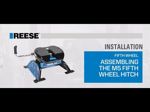 Installation: How To Assemble The REESE M5 Fifth Wheel Hitch