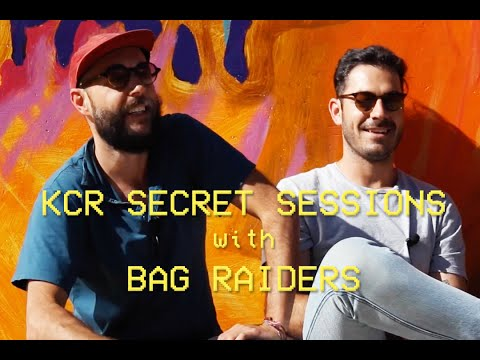 KCR Secret Sessions - Bag Raiders