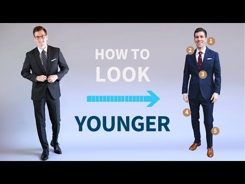 5 Simple Ways to Look Younger…or Older | Men's Style and Grooming Tricks