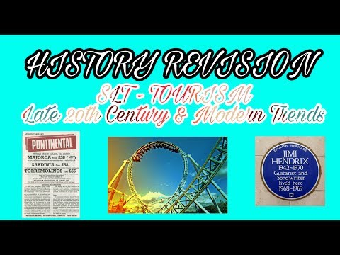 HISTORY REVISION: SLT  TOURISM  Late 20th Century & Modern Trends