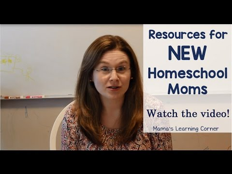Resources for New Homeschool Moms